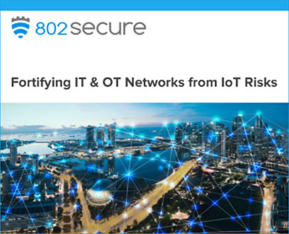 Fortifying IT & OT Networks from IoT Risks