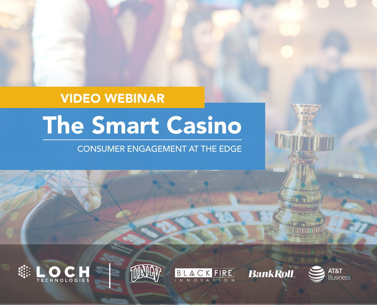 The Smart Casino: Consumer Engagement at The Edge